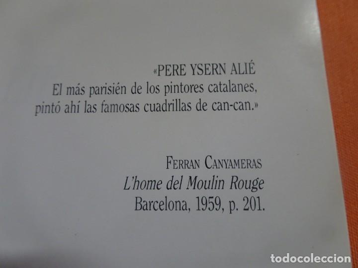 Arte: PERE YSERN ALIÉ (1875-1946) , MAYO-JUNIO 1988 , SALA VELÁZQUEZ, MADRID, VER FOTOS - Foto 2 - 222778457