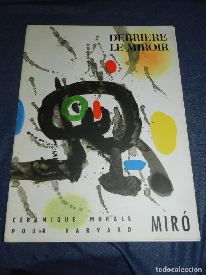 (M) DERRIERE LE MIROIR - CERAMIQUE MURALE POUR HARVARD JOAN MIRO , MAEGHT EDT 1961 NUM 123 10 PAG, (Arte - Catálogos)