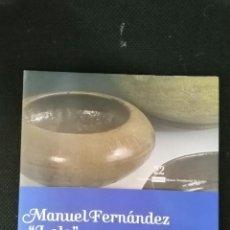 Art: MANUEL FERNANDEZ LOLO AS CORES DA TERRA, AS CORES DO CEO CATALGO EXPO MUSEO PROVINCIAL DE LUGO. Lote 223946360