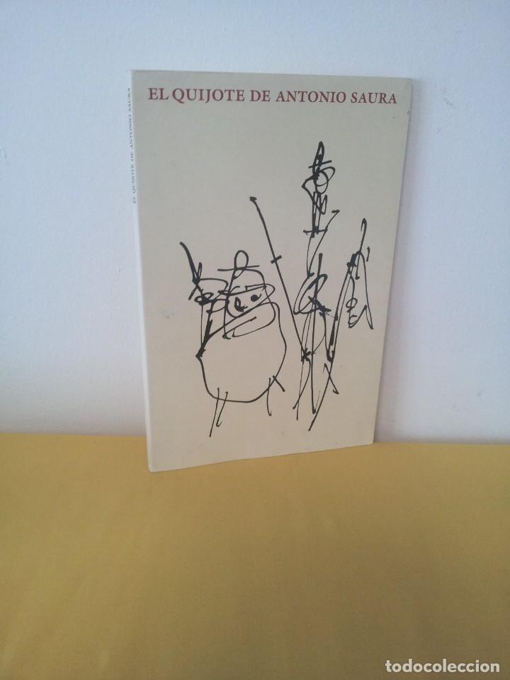EL QUIJOTE DE ANTONIO SAURA - EDICIÓN DEL XXV ANIVERSARIO DE CIRCULO DE LECTORES 1989 - CUADERNO (Arte - Catálogos)