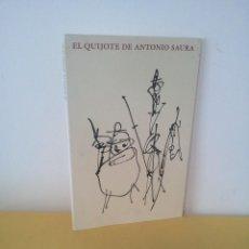 Arte: EL QUIJOTE DE ANTONIO SAURA - EDICIÓN DEL XXV ANIVERSARIO DE CIRCULO DE LECTORES 1989 - CUADERNO. Lote 224902396