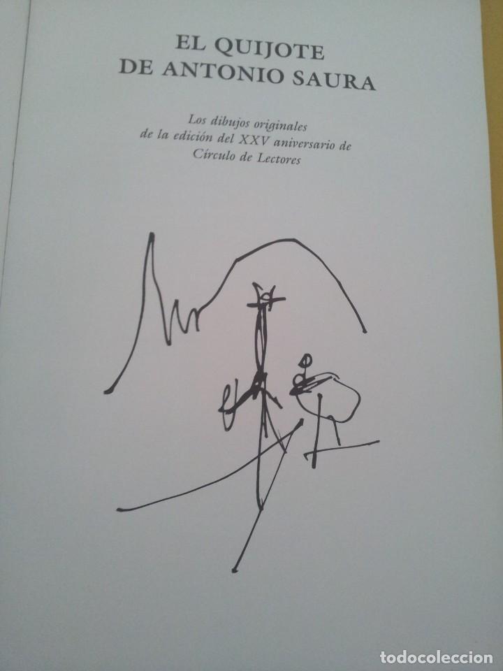 Arte: EL QUIJOTE DE ANTONIO SAURA - EDICIÓN DEL XXV ANIVERSARIO DE CIRCULO DE LECTORES 1989 - CUADERNO - Foto 2 - 224902396