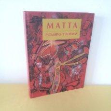 Arte: ROBERTO MATTA - ESTAMPAS Y POEMAS - MUSEO CASA DE LA MONEDA. Lote 225118532