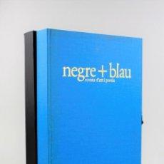 Arte: NEGRE + BLAU, REVISTA D'ART I POESIA, 8 NÚMEROS CON LOS ORIGINALES, 1984 Y 1987, BARCELONA.. Lote 225258345
