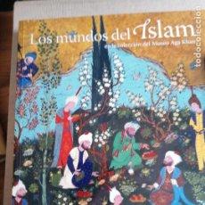 Arte: LOS MUNDOS DEL ISLAM EN LA COLECCIÓN DEL MUSEO AGA KHAN: [EXPOSICIÓN]. Lote 227813725