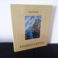 Arte: VINYET PANYELLA - ÁNGELES SANTOS - 1992 - CATALAN Y CASTELLANO. Lote 227983990