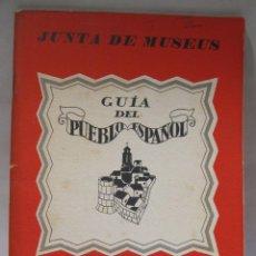 Arte: GUIA DEL PUEBLO ESPAÑOL. JUNTA DE MUSEOS. BARCELONA. ILUSTRACIONES DE XAVIER NOGUÉS. HACIA 1929. Lote 228736955