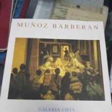 Arte: MUÑOZ BARBERAN MURCIA GALERIA ARTE CHYS 1995. Lote 229028265