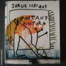 Arte: JORGE CABEZAS - PINTANDO PINTURA PINTURA GALLEGA LA CORUÑA. Lote 229440220