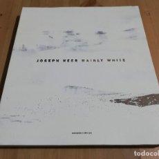 Arte: JOSEPH HEER. MAINLY WHITE. EDITED BY PILAR RIBAL. Lote 231564550