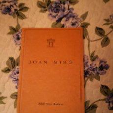 Arte: JOAN MIRO DE TASSILI A MIRÓ BALTASAR, BASILIO PUBLISHED BY LOS DISEÑOS DEL ARTE, PALMA DE MALLORCA,. Lote 232658040