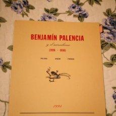 Arte: BENJAMIN PALENCIA 1194 LA NAVE CATALGO ARTE LIBROS EXPOSICION BELLAS ARTES COLECCION LIBROS. Lote 233183280