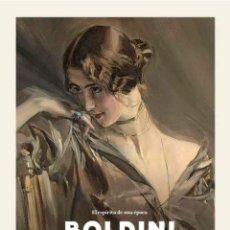 Arte: BOLDINI Y LA PINTURA ESPAÑOLA A FINALES DEL SIGLO XIX.EL ESPÍRITU DE UNA ÉPOCA.. Lote 233259865