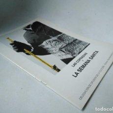 Arte: ZARAGOZA. LAS COFRADÍAS Y LA SEMANA SANTA. Lote 233437775