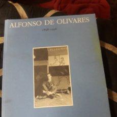 Arte: CATÁLOGO, ALFONSO DE OLIVARES 1898,1936. Lote 234004100