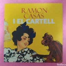 Arte: LIBRO RAMON CASAS I EL CARTELL.. Lote 234046170