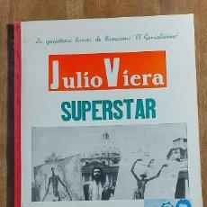"""Arte: JULIO VIERA. SUPERSTAR. LA QUIJOTESCA LOCURA DE LLAMARME """"EL GENIALISIMO""""PALMA DE MALLORCA 1975. Lote 234606830"""