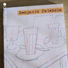 Arte: BENJAMÍN PALENCIA. CATÁLOGO EXPOSICIÓN ITINERANTE 2000-2001. Lote 234918605