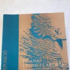 Arte: ESCULTURA. FENOSA. L'HOME I L'ARTISTA. FUNDACIÓ APEL.LES FENOSA. 1999 EL VENDRELL.. Lote 235404775
