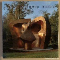 Arte: HENRY MOORE. CATÁLOGO EXPOSICIÓN EN MUSEO DE BELLAS ARTES DE BILBAO.. Lote 235519220