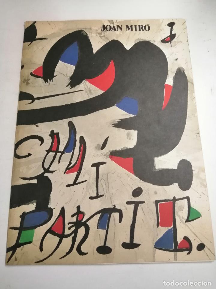 JOAN MIRÓ. UN CAMÍ COMPARTIT. 1976 BARCELONA. GALERIA MAEGHT. (Arte - Catálogos)