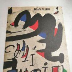 Arte: JOAN MIRÓ. UN CAMÍ COMPARTIT. 1976 BARCELONA. GALERIA MAEGHT.. Lote 236350160