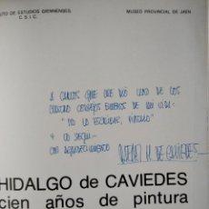 Arte: HIDALGO DE CAVIEDES. CIEN AÑOS DE PINTURA. FIRMADO POR RAFAEL H. DE CAVIEDES.. Lote 237297935