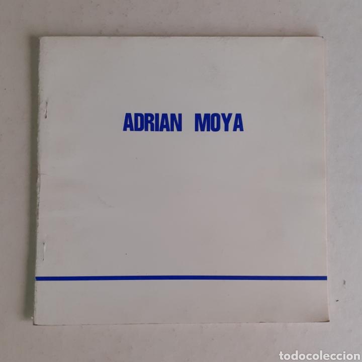 ADRIÁN MOYA. CATALOGO EXPOSICIÓN EN GALERÍA GRANERO, CUENCA, 1988. 24 PGS. (Arte - Catálogos)