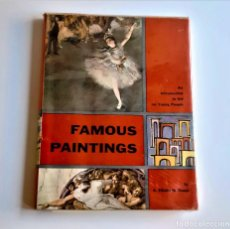 Arte: 1962 LIBRO FAMOUS PAINTINGS - PINTORES FAMOSOS - 22 X 29.CM. Lote 242136750