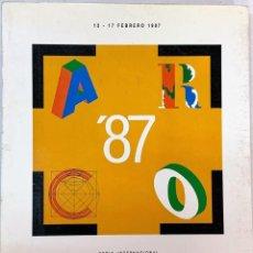 Arte: CATÁLOGO DE ARTE ARCO 1987.. Lote 243458515