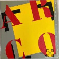 Arte: CATÁLOGO DE ARTE. ARCO 1990.. Lote 243480520