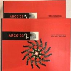 Arte: DOBLE CATÁLOGO DE ARCO 2003. Lote 243481975