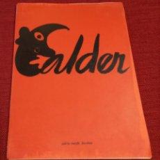 Arte: CALDER - 1977 - GALERIA MAEGHT - EXPOSICION ANTOLOGICA 1932-1976 - MIRO. Lote 243610170