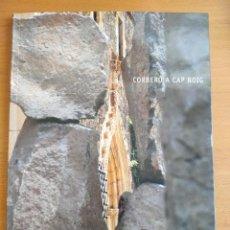 Arte: XAVIER CORBERÓ A CAP ROIG AL JARDÍ BOTÀNIC DE CAIXA GIRONA 2003. Lote 243791495