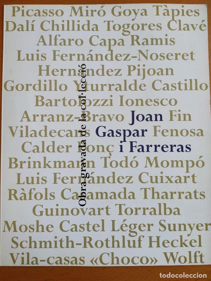OBRA GRAVADA DE LA COLECCIÓN JOAN GASPAR SANTA COLOMA 1998 TRÍPTICO EXPOSICIÓN (Arte - Catálogos)