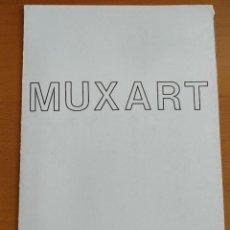 Arte: MUXART EXPOSICIÓN GALERIA DAY AL SET EN 1984. Lote 243818090