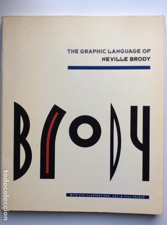 ENVÍO 8€. CATÁLOGO THE GRAPHIC LANGUAGE OF NEVILLE BRODY 30X25CM, 160 PAG (Arte - Catálogos)