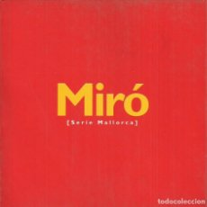 Arte: MIRÓ , SERIE MALLORCA.MURCIA 2005, 95 PÁG.. Lote 244598430