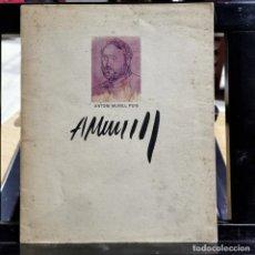 Arte: CATALOGO ARTE - ANTONI MUNILL PUIG / 13.660. Lote 244668575