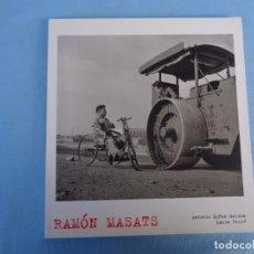 Arte: FOTOGRAFÍA. RAMÓN MASATS, ANTONIO MUÑOZ MOLINA Y LAURA TERRÉ. Lote 244751570