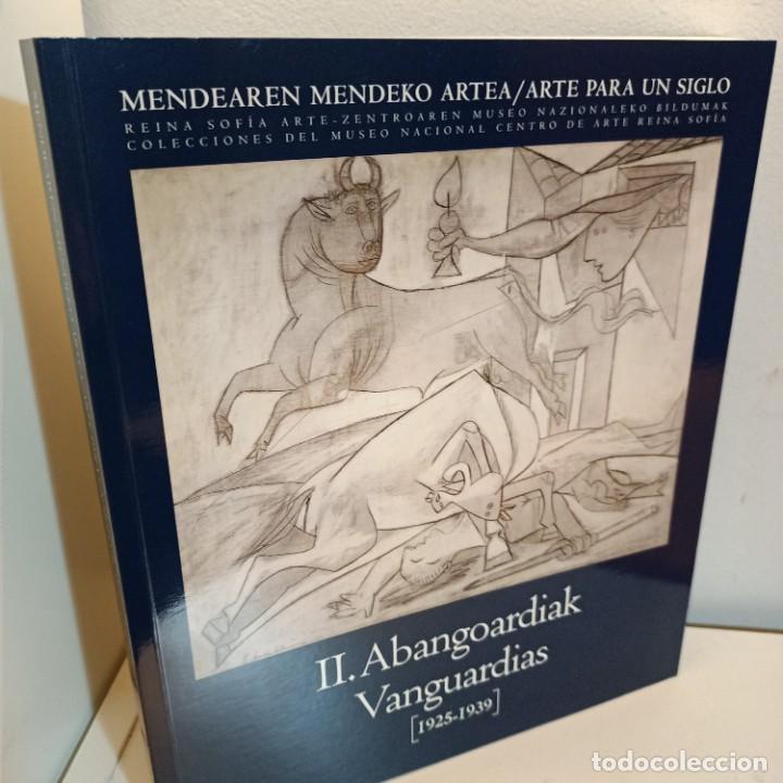 CATALOGO ARTE PARA UN SIGLO, VANGUARDIAS 1925-1939, PINTURA / PAINTING, REINA SOFIA, 2005 (Arte - Catálogos)
