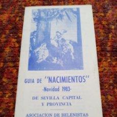 Arte: GUÍA DE NACIMIENTOS - NAVIDAD 1983 SEVILLA. Lote 244874455
