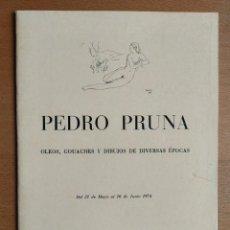 Arte: PEDRO PRUNA JUNIO 1974 SALA PARÉS BARCELONA. Lote 245207405