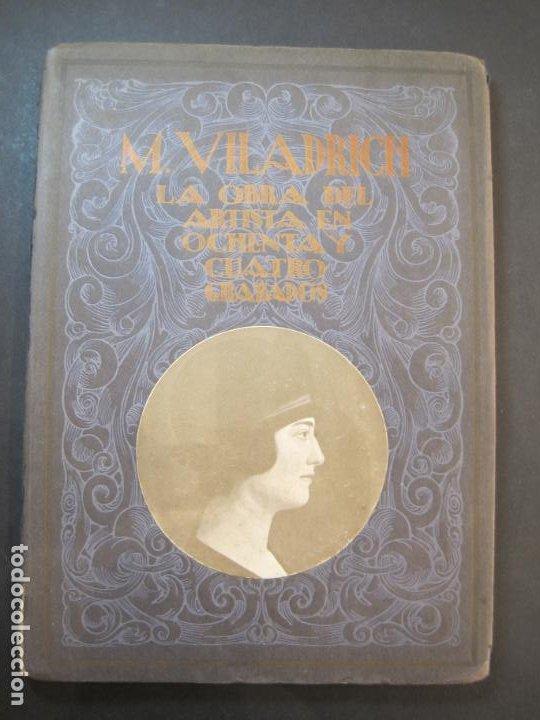 M. VILADRICH-LA OBRA DEL ARTISTA EN 84 GRABADOS-CATALOGO DE ARTE-VER FOTOS-(V-22.548) (Arte - Catálogos)