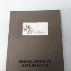 Arte: CATÁLOGO EUSKAL ARTEA 78 - ARTE VASCO 78 - AULA DE CULTURA - CAJA AHORROS MUNICIPAL BILBAO 1978. Lote 246171005