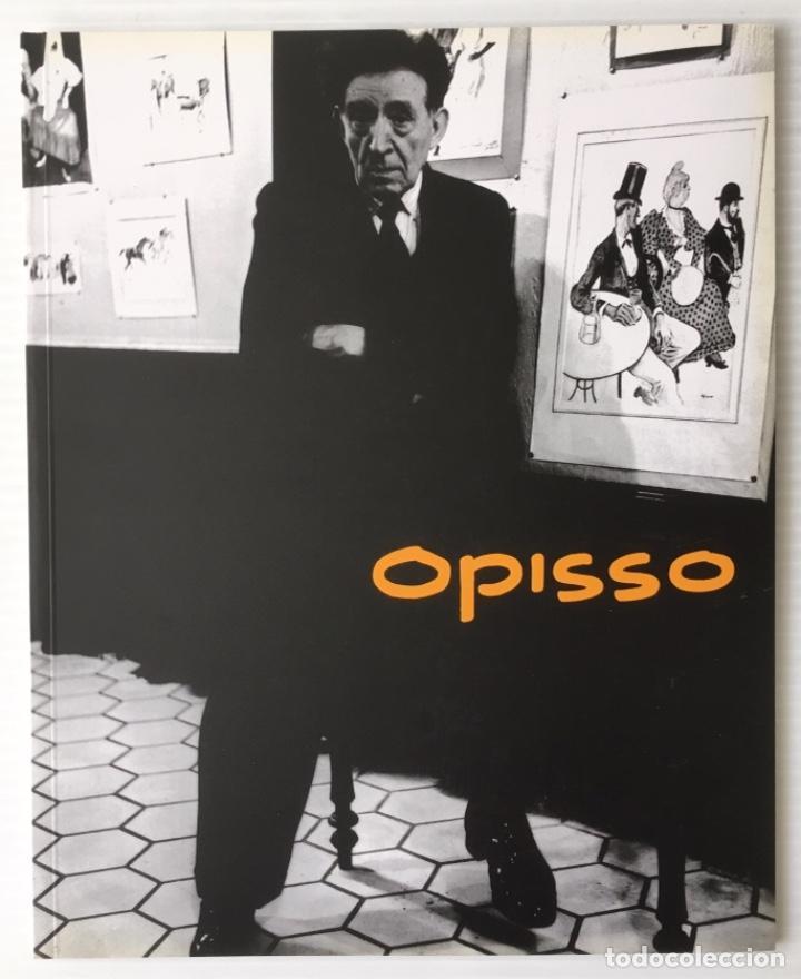 OPISSO. CATÁLOGO EXPOSICIÓN. CAIXA TARRAGONA, 2003 (Arte - Catálogos)