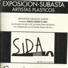 Arte: EXPOSICION SUBASTA ARTISTAS PLASTICOS EN FAVOR DEL SIDA. ZARAGOZA. ZARAGOZA 1992. LISTA DE ARTISTAS. Lote 246220580