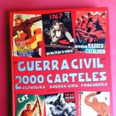 Art: LA GUERRA CIVIL EN 2000 CARTELES - EDICIÓ JORDI CARULLA - 1997. Lote 248693715