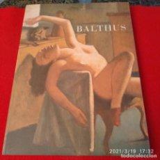 Arte: CATÁLOGO BALTHUS, MUSEO REINA SOFÍA 1996, ENCUADERNADO EN RÚSTICA CON SOLAPAS.. Lote 249023145
