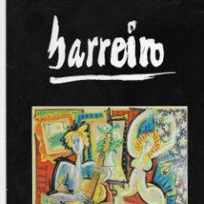 Arte: BARREIRO. CATALOGO EXPOSICION DURAN. FEBRERO 2006.. Lote 249548600